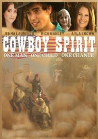 Cowboy Spirit: The Movie