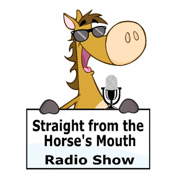 Straight from the Horse's Mouth Podcast