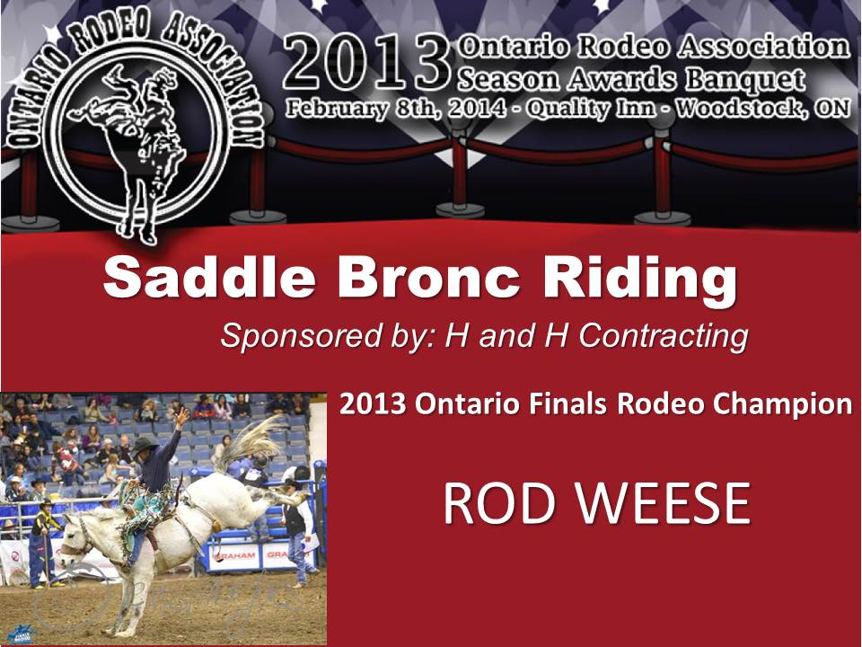 Back-to-Back Ontario Finals Rodeo Champion Saddle Bronc Rider Rodney Weese