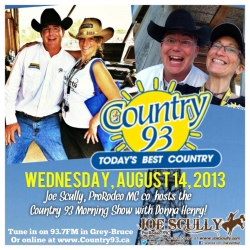 Joe Scully, ProRodeo MC will Guest Host on Country 93 on August 14!